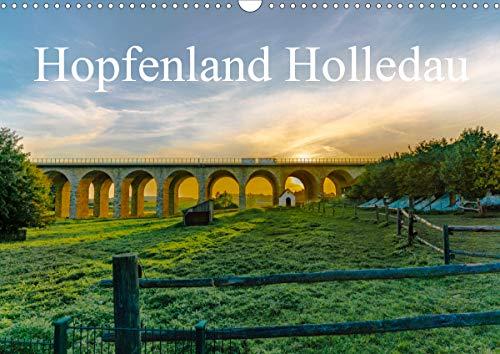 Hopfenland Holledau (Wandkalender 2020 DIN A3 quer): Begeistert von der Landschaft der Hallertau, oder auch Holledau, unternahm ich mehrere Streifzüge ... (Monatskalender, 14 Seiten ) (CALVENDO Orte)