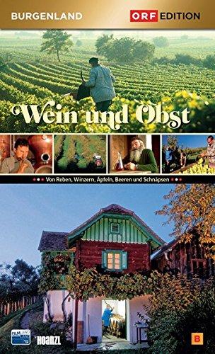 Edition Burgenland - Wein und Obst
