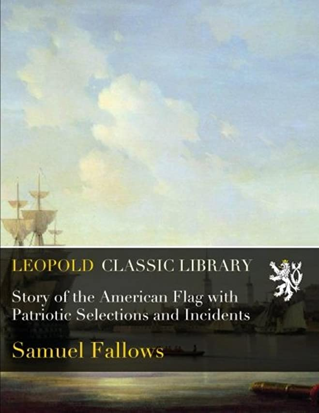 動物正確な姉妹Story of the American Flag with Patriotic Selections and Incidents
