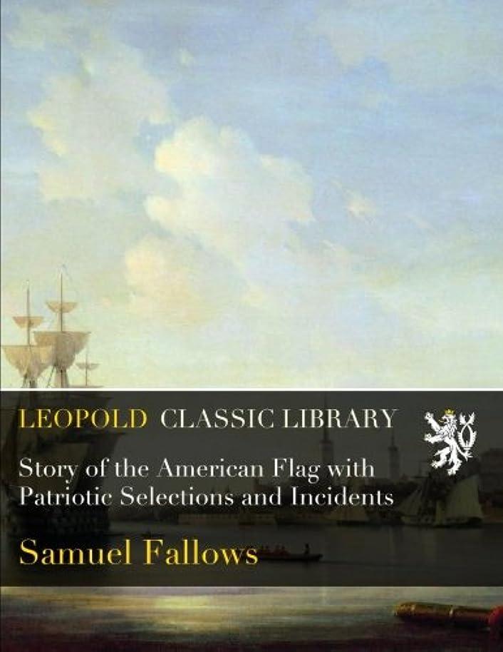 地理勝利これまでStory of the American Flag with Patriotic Selections and Incidents