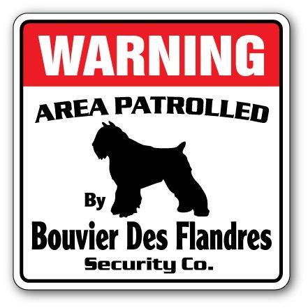 """BOUVIER DES FLANDRES Security Sign Area Patrolled dog pet guard walker vet gift, 17"""" X 17"""" Plastic Sign"""