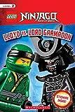 Lloyd vs. Lord Garmadon (LEGO NINJAGO: Scholastic Reader, Level 2 with stickers)