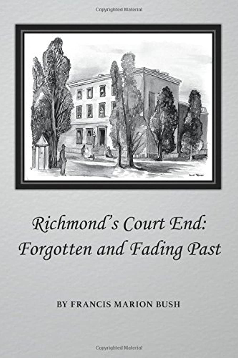 Richmond's Court End: Forgotten and Fading Past