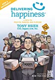 Delivering Happiness: A Path to Profits, Passion, and Purpose (A Round Table Comic)