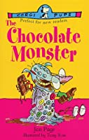 The Chocolate Monster by Jan Page(1998-11-01)