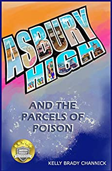 Asbury High and the Parcels of Poison