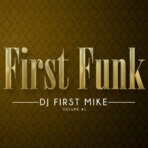 DJ First Mike