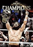 WWE ナイト・オブ・チャンピオンズ2013 [DVD]