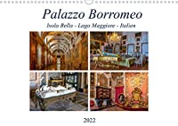 Palazzo Borromeo (Wandkalender 2022 DIN A3 quer): Innenansichten aus dem Palazzo Borromeo, Isola Bella (Monatskalender, 14 Seiten )