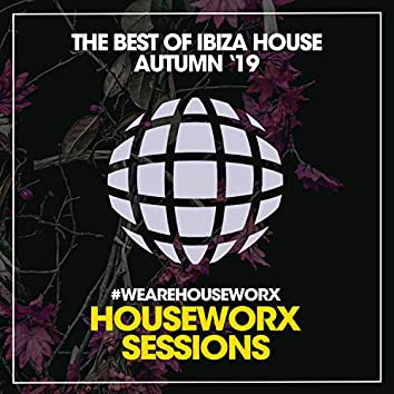 The Best Of Ibiza House (Autumn '19)
