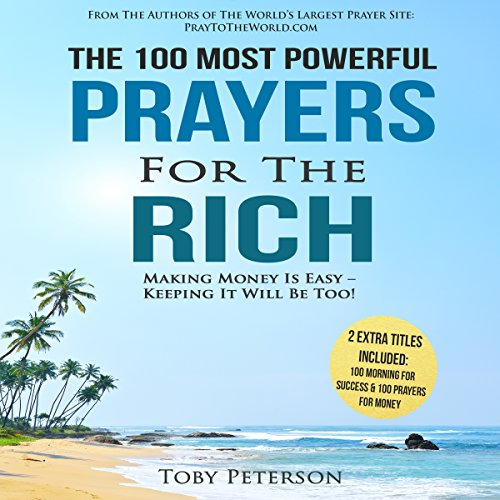 The 100 Most Powerful Prayers for the Rich audiobook cover art