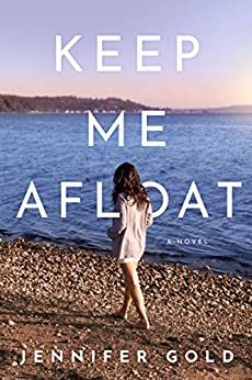 Keep Me Afloat by [Jennifer Gold]