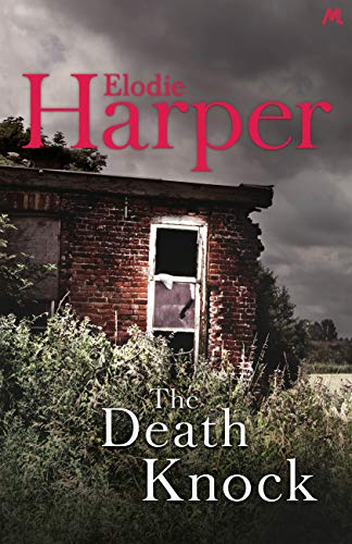 The Death Knock by [Elodie Harper]