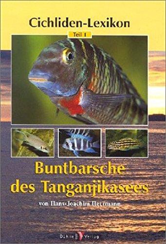 Cichliden-Lexikon 1. Buntbarsche des Tanganjikasees