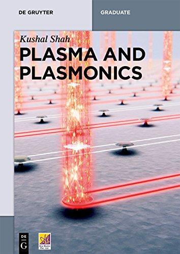 Plasma and Plasmonics (De Gruyter Textbook) (English Edition)
