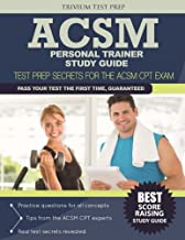 ACSM Personal Trainer Study Guide: Test Prep Secrets for the ASCM CPT