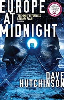 Europe at Midnight (The Fractured Europe Sequence Book 2) by [Dave Hutchinson]