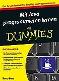 Mit Java programmieren lernen für Dummies - Barry A. Burd
