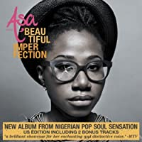 Beautiful Imperfection (US Edition featuring Bonus Tracks) by Asa (2011-09-06)
