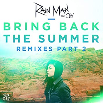 Bring Back the Summer (feat. OLY) (Remixes - Part 2)