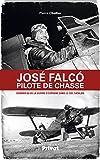 José Falco, pilote de chasse - Dernier as de la guerre d'Espagne dans le ciel catalan (Aviation) - Format Kindle - 9,99 €