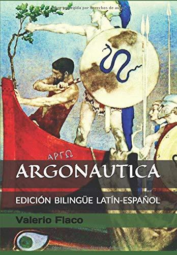ARGONAUTICA: (Edición bilingüe latín-español) ARGONAUTICON LIBRI OCTO de Valerio Flaco