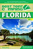 Best Tent Camping: Florida: Your Car-Camping Guide...