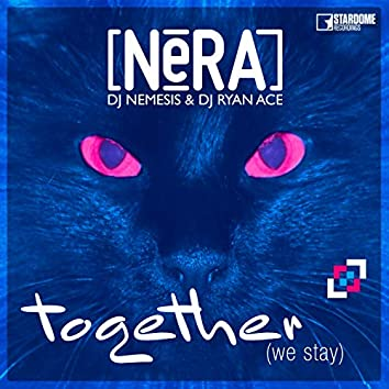 Together (We Stay)