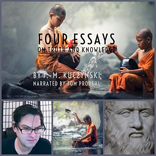 Four Short Essays on Truth and Knowledge cover art