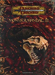 Monster Manual III (Dungeons & Dragons d20 3.5 Fantasy Roleplaying Supplement) (No. 3)
