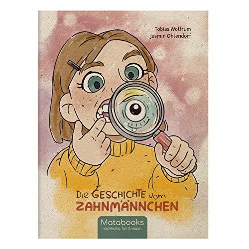 Matabooks, Kinderbuch aus Süßgraspapier, Die Geschichte vom Zahnmännchen