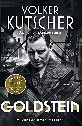 Goldstein: A Gereon Rath Mystery (Gereon Rath Mystery Series, 3)