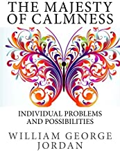 The Majesty of Calmness: Individual Problems and Possibilities
