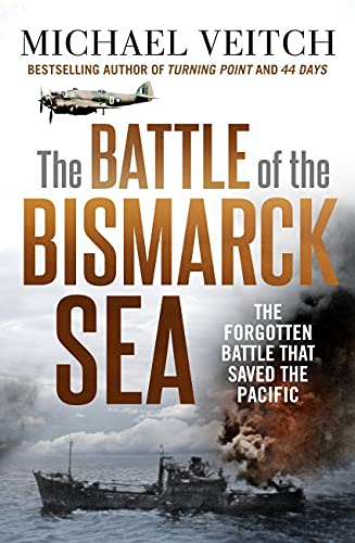 The Battle of the Bismarck Sea