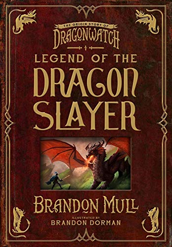 Legend of the Dragon Slayer: The Origin Story of Dragonwatchの詳細を見る