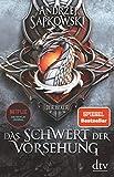 Das Schwert der Vorsehung: Vorgeschichte 3 zur Hexer-Saga (Die Vorgeschichte zur Hexer-Saga)