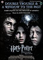 Double Trouble & A Window to the Past: Selections from Warner Bros. Pictures' Harry Potter and the Prisoner of Azkaban, Flute/Piano Accompaniment, Level 2-3