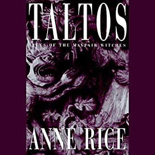 Taltos     Lives of Mayfair Witches              Written by:                                                                                                                                 Anne Rice                               Narrated by:                                                                                                                                 Kate Reading                      Length: 22 hrs and 3 mins     18 ratings     Overall 4.2