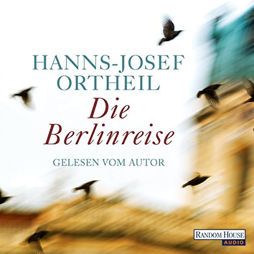 Die Berlinreise audiobook cover art