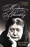 Madame Blavatsky: The...image