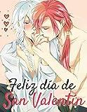 Feliz día de San Valentín: Libro de colorear de San Valentín para adultos, mujeres, adolescentes, niñas (el mejor regalo)