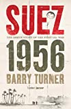 Suez 1956: Inside Story of the First Oil War