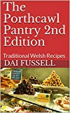 The Porthcawl Pantry 2nd Edition: Traditional Welsh Recipes (English Edition)