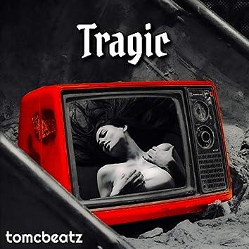 Tragic
