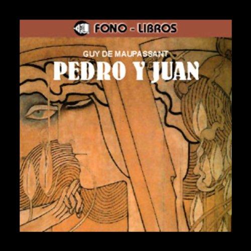 Pedro y Juan [Peter and John] audiobook cover art