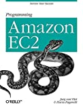 [(Programming Amazon EC2 : Run Applications on Amazon's Infrastructure with EC2, S3,...
