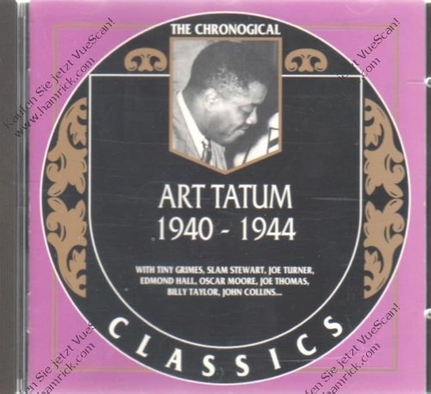 The Chronological Classics: Art Tatum 1940-1944