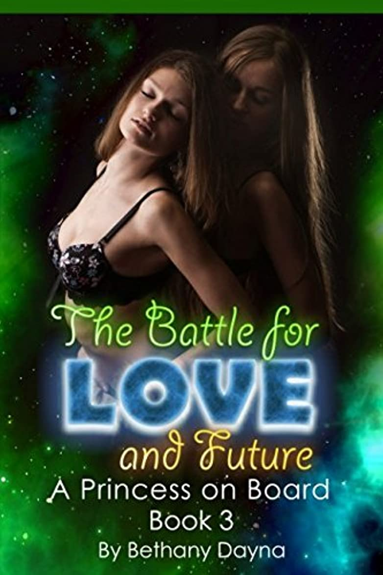 マサッチョそよ風治療The Battle for Love and Future (A Princess on Board)