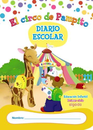 Libro-Agenda/Diario de Clase. El circo de Pampito. 1º Ciclo Educación Infantil -...