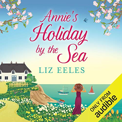 Annie's Holiday by the Sea audiobook cover art